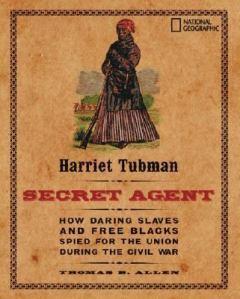 Harriet Tubman Secret Agent