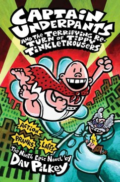 Captain Underpants and the Terrifying Return of Tippy Tinkletrousers