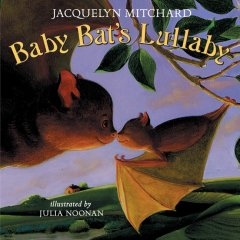 Baby Bat's Lullabye