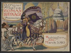 Official Program Woman Suffrage Procession, Washington, DC March 3, 1913