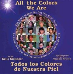 All the colors we are Todos los colores de nuestra piel